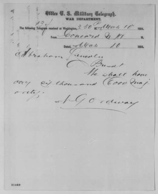 Nehemiah G. Ordway to Abraham Lincoln, Thursday, March 10, 1864  (Telegram reporting New Hampshire election results)