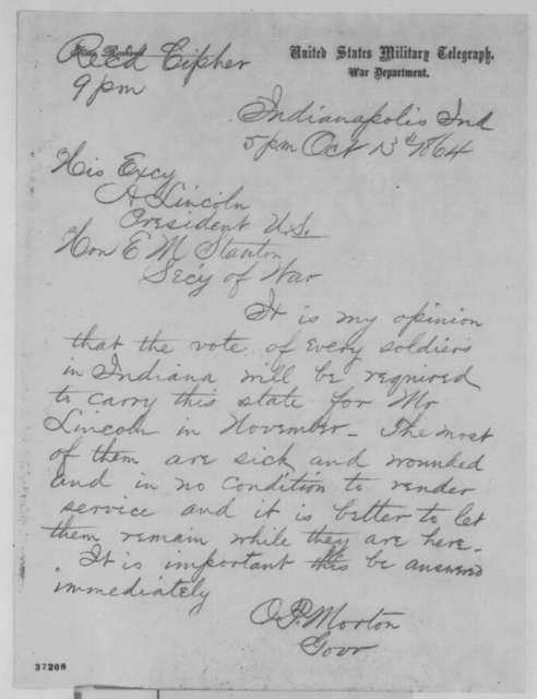 Oliver P. Morton to Abraham Lincoln and Edwin M. Stanton, Thursday, October 13, 1864  (Telegram regarding vote of Indiana soldiers)