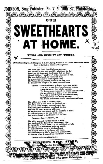 Our sweethearts at home. Words and music by Sep. Winner. Johnson, Song Publisher, ... Phila