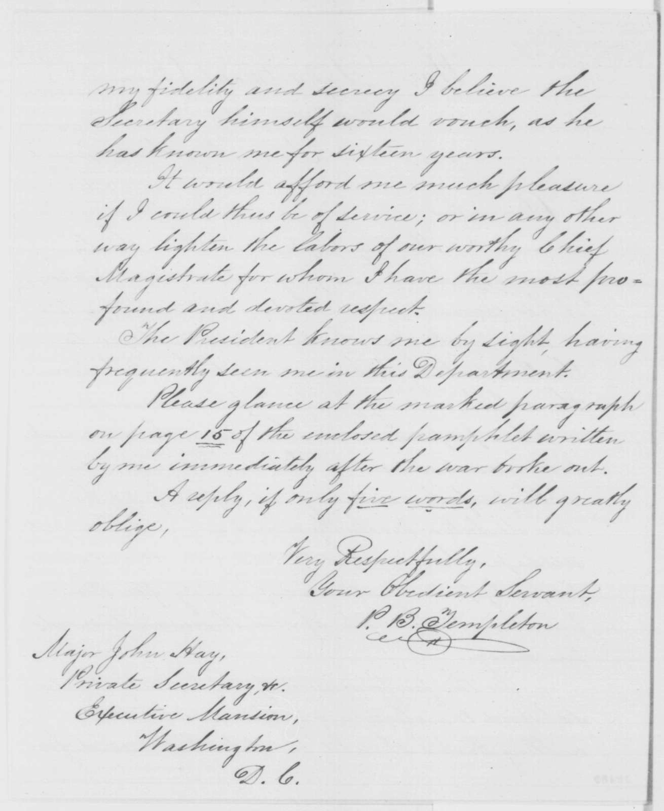 P B Templeton To John Hay Friday November 18 1864 Offers His
