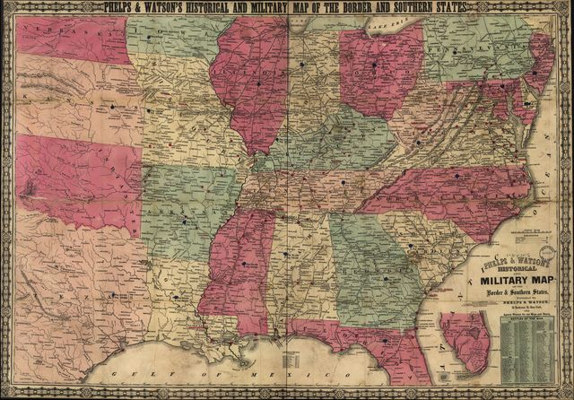 Phelps & Watson's historical and military map of the border & southern states.