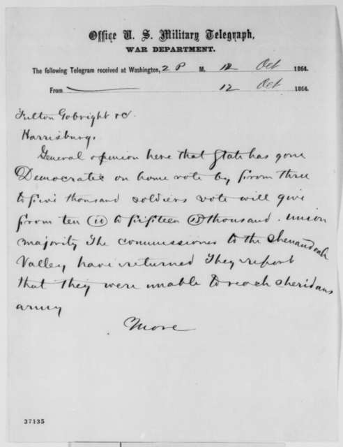 Philadelphia Associated Press to Charles C. Fulton, Lawrence A. Gobright &c., Wednesday, October 12, 1864  (Telegram reporting Penn. election results)