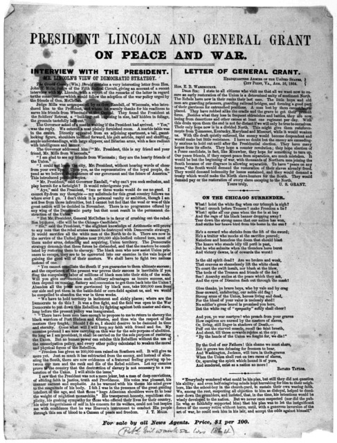 President Lincoln and General Grant on peace and war. Interview with the President. Mr. Lincoln's view on democratic strategy. [Signed] J. T. Mills. Letter of General Grant. City Point, Va. Aug. 16, 1864.