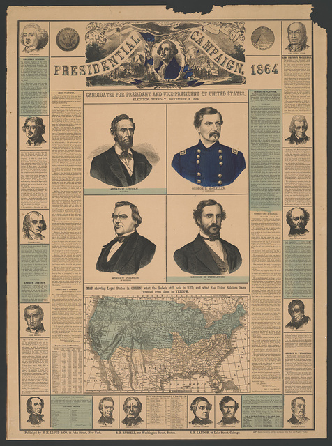 Presidential campaign, 1864. Candidates for President and Vice-President of United States. Election, Tuesday, November 8, 1864