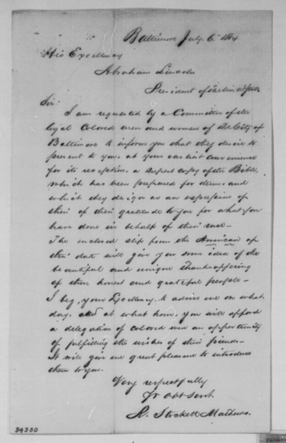 R. Stockett Mathews to Abraham Lincoln, Wednesday, July 06, 1864  (Meeting with committee of black men and women from Baltimore, Maryland; endorsed by John Hay)