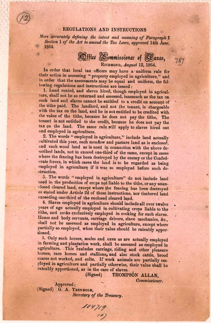 Regulations and instructions more accurately defining the intent and meaning of paragraph 1 section 1 of the act of amend the tax laws, approved 14th June 1864. Richmond, August 12, 1864.