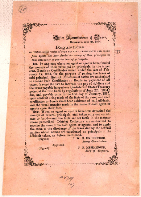 Regulations in relation to the receipt of four per cent certificates and bonds from agents who have funded the moneys of their principals in their own names, to pay the taxes of principals. Richmond, June 24, 1864.