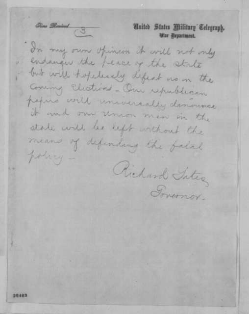 Richard Yates to Abraham Lincoln, Edwin M. Stanton and James B. Fry, Friday, September 16, 1864  (Telegram concerning enlistments in Illinois)