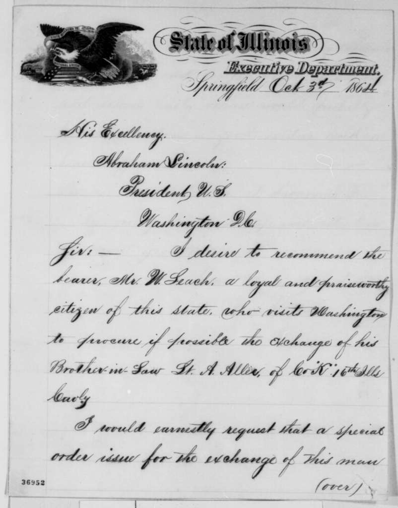 Richard Yates to Abraham Lincoln, Monday, October 03, 1864  (Introduction; endorsed by Abraham Lincoln and Ethan A. Hitchcock)