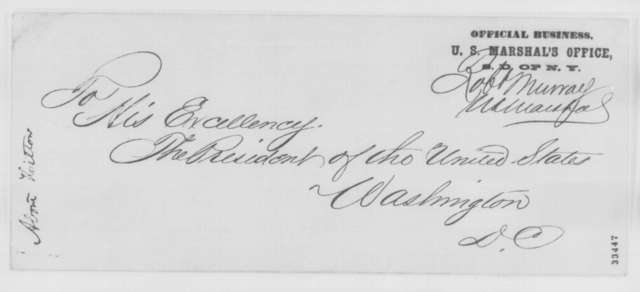 Robert Murray to Abraham Lincoln, Tuesday, May 31, 1864  (Case of Winthrop Hilton)