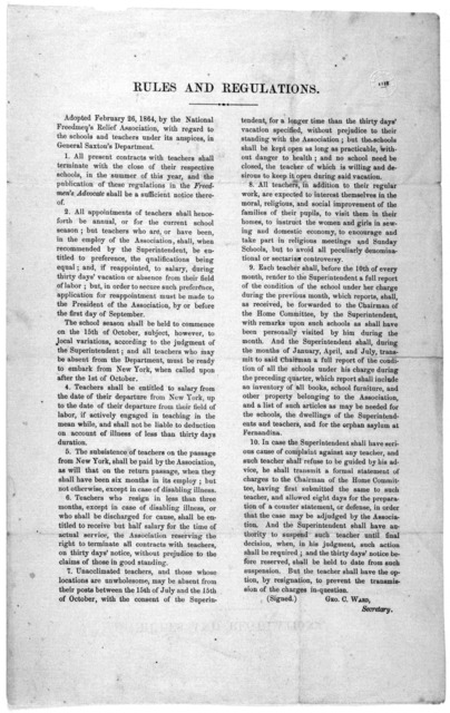 Rules and regulations. Adopted February 26, 1864, by the National freedmen's relief association, with regard to the schools and teachers under its auspices, in General Saxton's department. [n. p.] 1864.