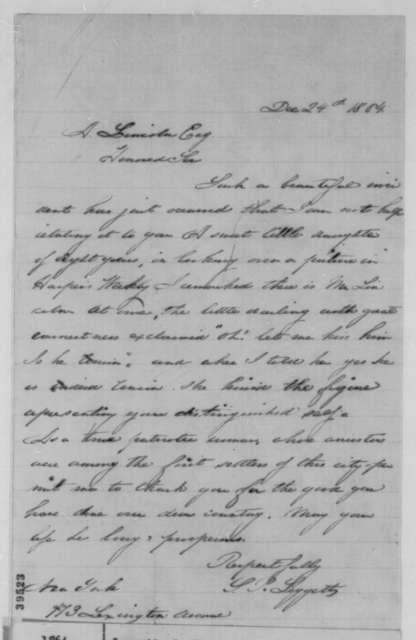 S. P. Leggett to Abraham Lincoln, Saturday, December 24, 1864  (Support)