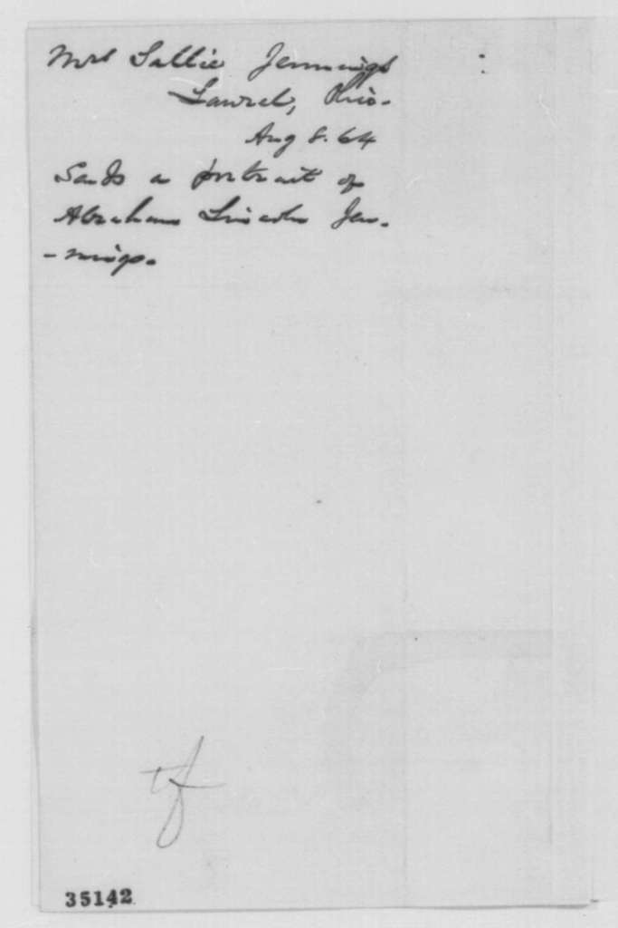 Sallie A. Jennings to Abraham Lincoln, Monday, August 08, 1864  (Sends portrait of her son)
