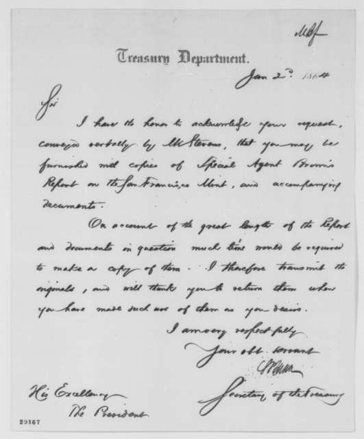 Salmon P. Chase to Abraham Lincoln, Saturday, January 02, 1864  (Sends report on San Francisco Mint)