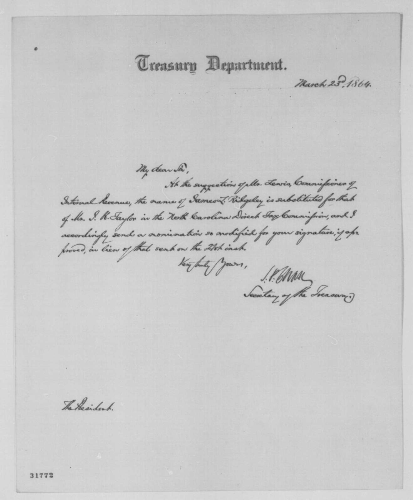 Salmon P. Chase to Abraham Lincoln, Wednesday, March 23, 1864  (Appointment)