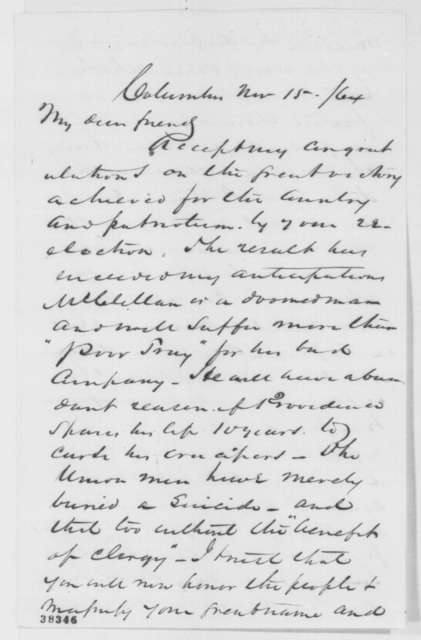 Samuel Galloway to Abraham Lincoln, Tuesday, November 15, 1864  (Political affairs)
