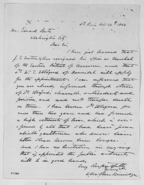 Samuel M. Breckinridge to Edward Bates, Monday, October 24, 1864  (Recommendation)