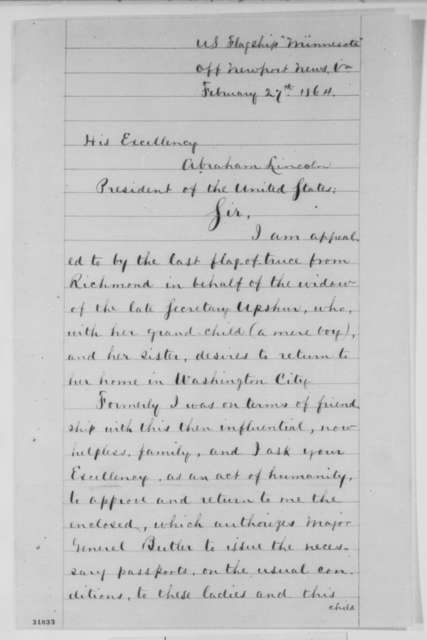 Samuel P. Lee to Abraham Lincoln, Saturday, February 27, 1864  (Requests pass for widow of Abel Upshur)