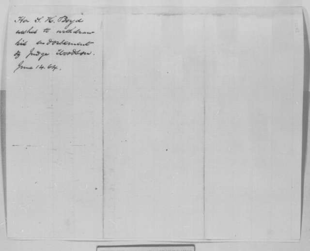 Sempronius H. Boyd to Abraham Lincoln, Wednesday, June 15, 1864  (Withdrawal of recommendation)