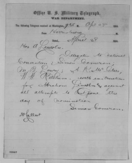 Simon Cameron to Abraham Lincoln, Thursday, April 28, 1864  (Telegram concerning Pennsylvania delegation to the Republican National Convention)