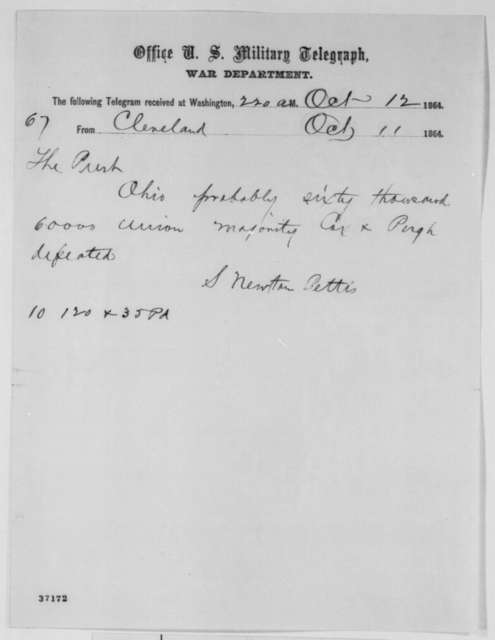 Solomon Newton Pettis to Abraham Lincoln, Wednesday, October 12, 1864  (Telegram reporting Ohio election results)