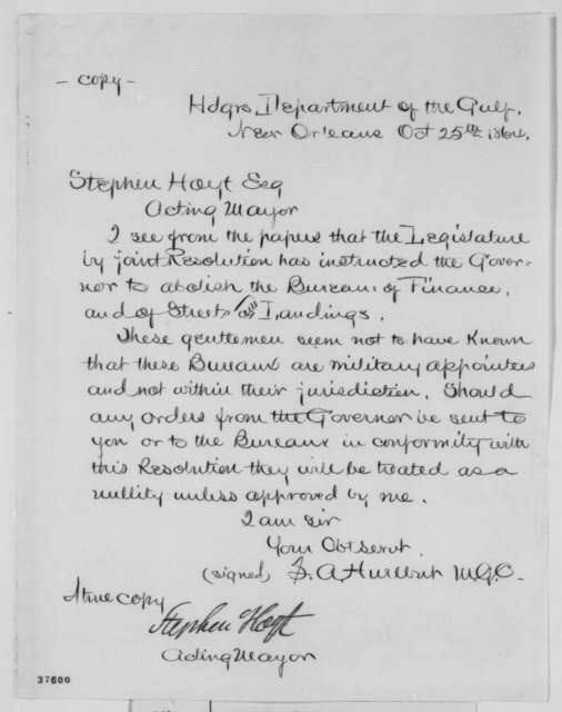 Stephen A. Hurlbut to Stephen Hoyt, Tuesday, October 25, 1864  (Affairs in New Orleans)