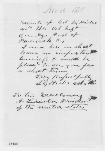 Stephen G. Hicks to Abraham Lincoln, Tuesday, November 15, 1864  (Seeks interview)