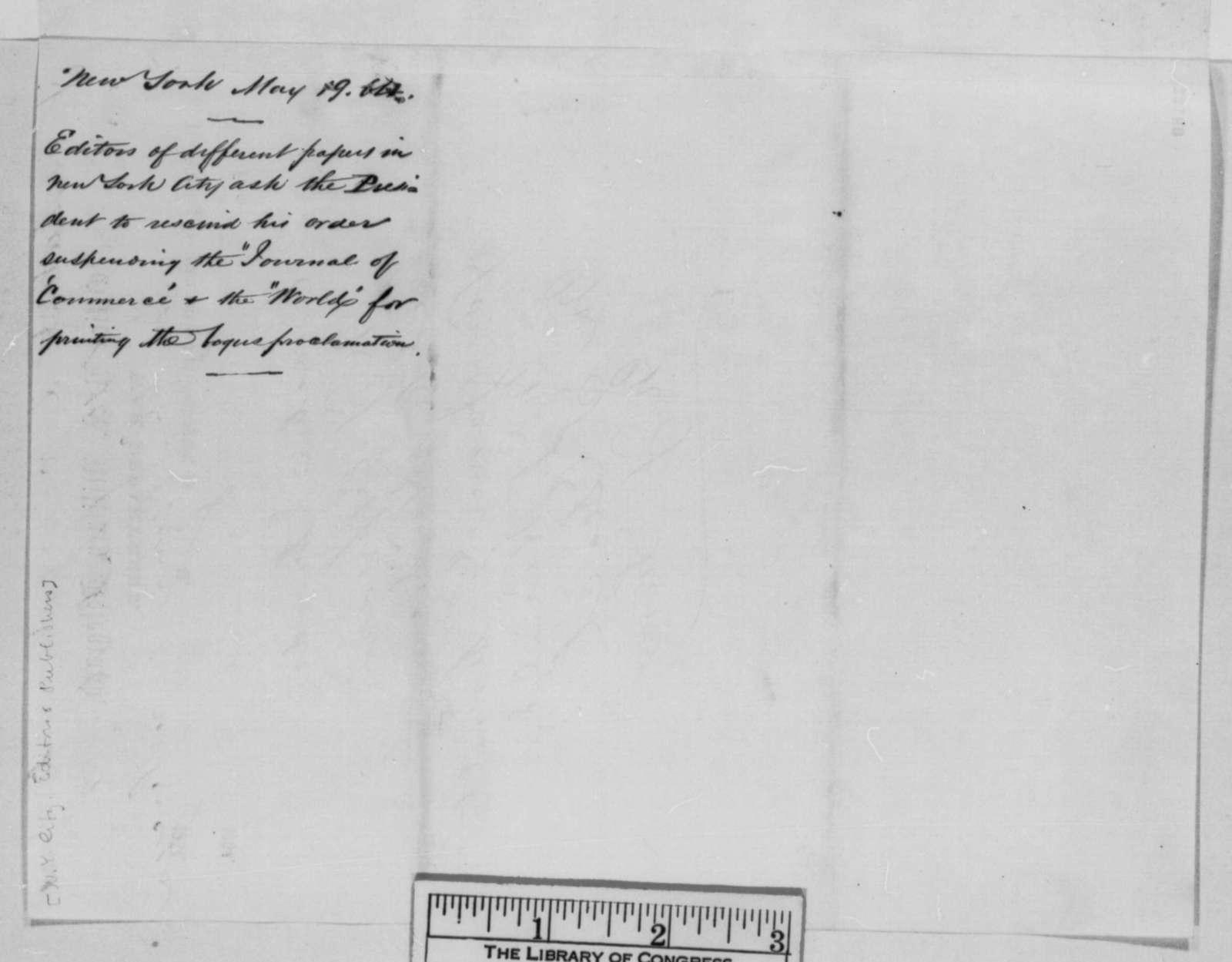 Sydney H. Gay, et al. to Abraham Lincoln, Thursday, May 19, 1864  (Telegram concerning publication of fraudulent proclamation)