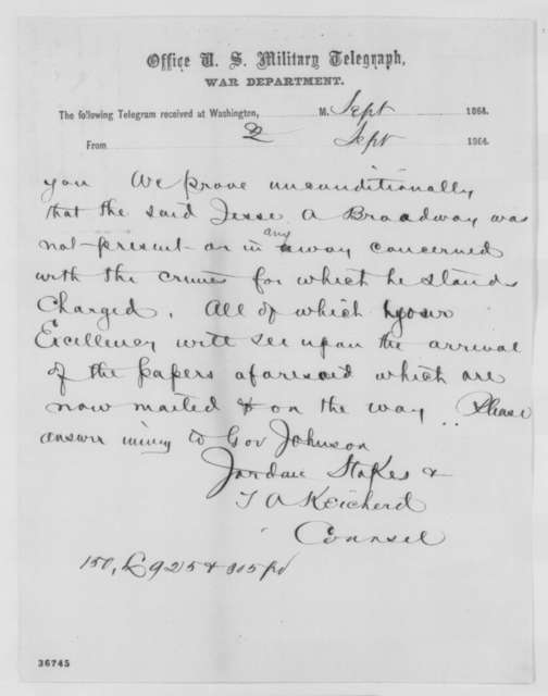 T. A. Keicherd and Jordan Stokes to Abraham Lincoln, Tuesday, September 27, 1864  (Telegram concerning case of Jesse Broadway)