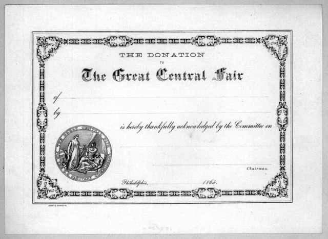 The donation to the Great Central Fair of [blank] by [blank] is hereby thankfully acknowledged by the committee on [blank] chairman, Philadelphia [blank] 1864.