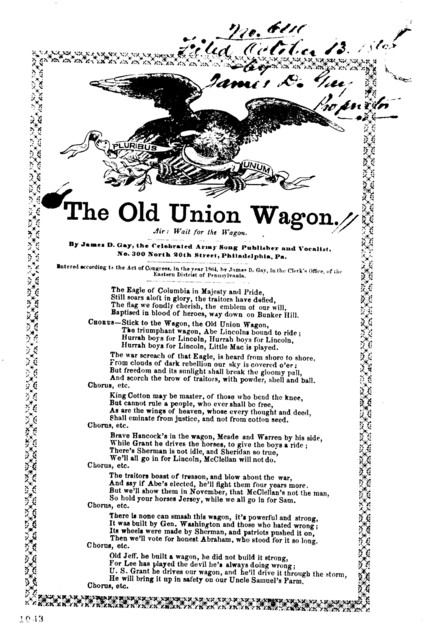 The old Union wagon. Air: Wait for the wagon. By James D. Gay, the Celebrated Army Song Publisher &c., No. 300 North 20th street, Philadelphia, Pa