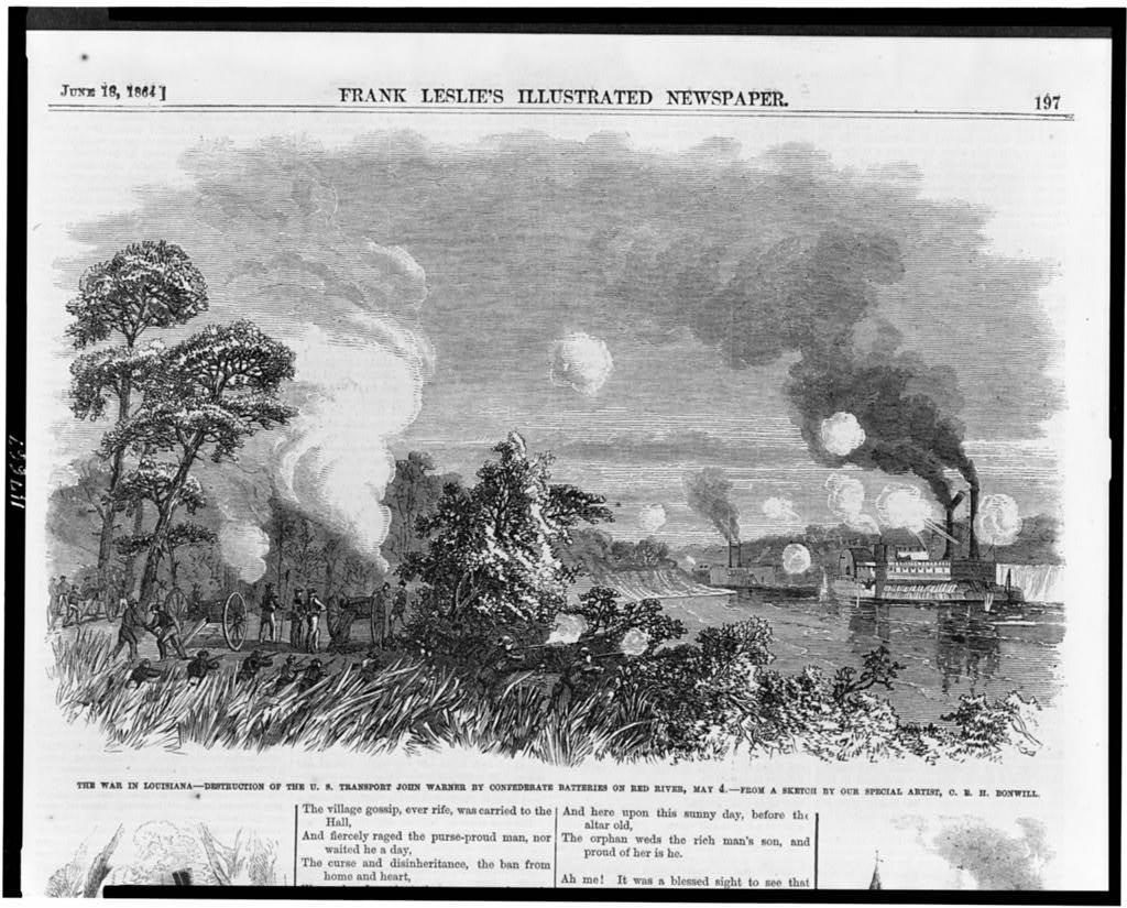 The war in Louisiana - destruction of the U.S. transport John Warner by confederate batteries on Red River, May 4 / from a sketch by our special artist, C.E.H. Bonwill.