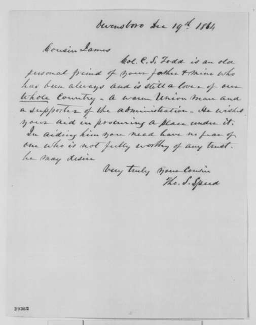Thomas S. Speed to James Speed, Monday, December 19, 1864  (Charles S. Todd)