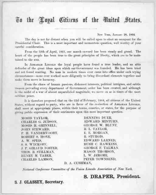 To the loyal citizens of the United States. The day is not far distant when you will be called upon to elect an occupant for the presidental chair ... National conference committee of the Union Lincoln association of New York ... New York, Janua