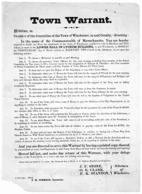 Town warrant. Middlesex ss. To either of the constables of the Town of Winchester, in said County,- Greeting: In the name of the Commonwealth of Massachusetts, you are hereby required to notify and warn the inhibitants of the Town of Winchester,