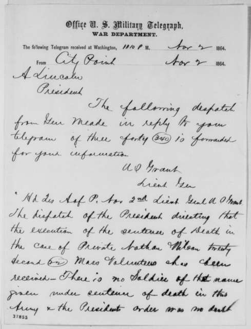 Ulysses S. Grant to Abraham Lincoln, Wednesday, November 02, 1864  (Telegram concerning case of Nathan Wilcox)