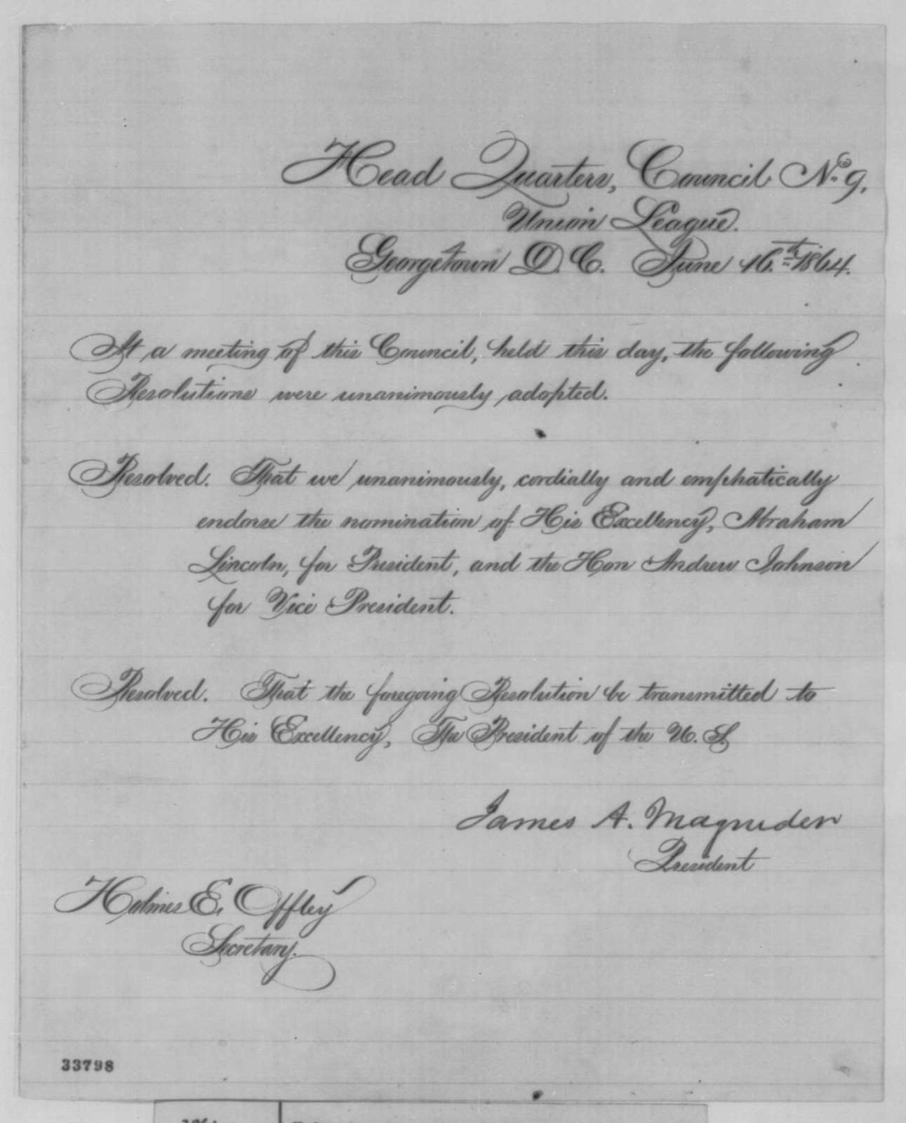 Union League of Georgetown, Thursday, June 16, 1864  (Resolutions in support of Lincoln's re-nomination; signed by James A. Magruder and Holmes E. Offley)