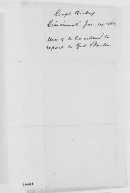 Volney Hickox to Abraham Lincoln, Thursday, January 14, 1864  (Requests transfer to New Orleans)