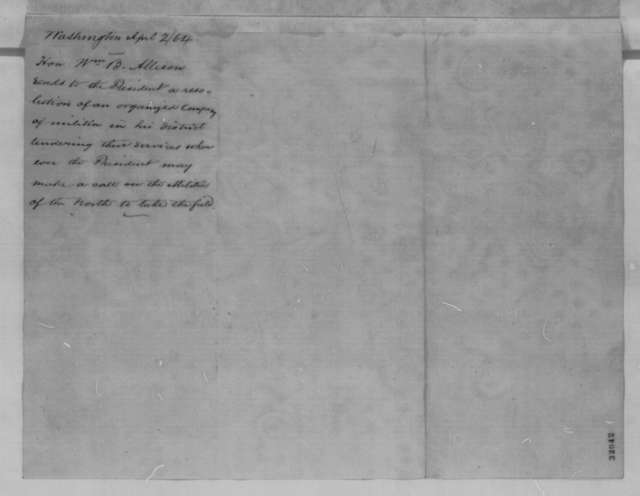 William B. Allison to Abraham Lincoln, Saturday, April 02, 1864  (Cover letter)
