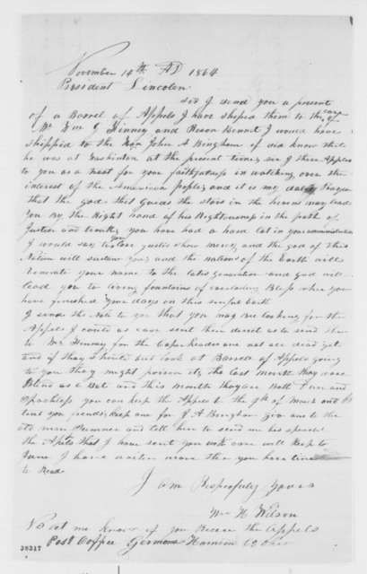 William H. Wilson to Abraham Lincoln, Monday, November 14, 1864  (Sends apples; with endorsements)
