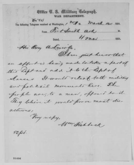 William M. Fishback to Abraham Lincoln, Friday, March 11, 1864  (Telegram concerning military affairs in Arkansas)