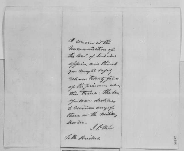 William P. Dole to Abraham Lincoln, Thursday, April 28, 1864  (Pardon for Sioux imprisoned at Davenport; endorsed by John P. Usher)