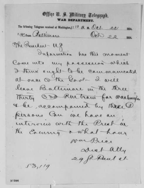 William Price to Abraham Lincoln, Saturday, October 22, 1864  (Telegram requesting interview)