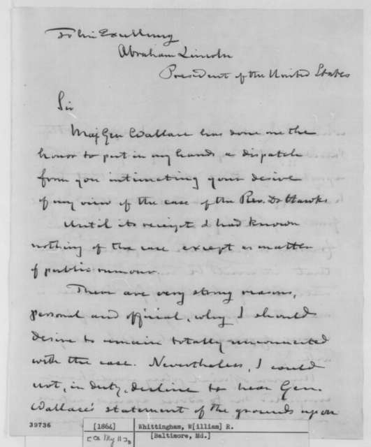 William R. Whittingham to Abraham Lincoln, [May 11, 1864]  (Case of Francis Hawks)