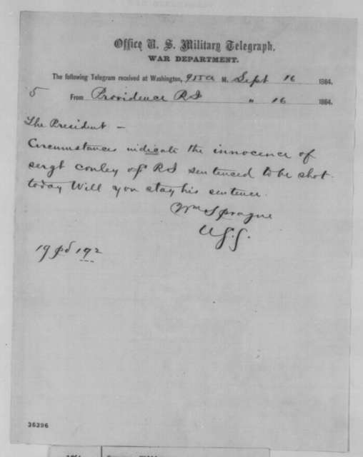 William Sprague to Abraham Lincoln, Friday, September 16, 1864  (Telegram concerning case of Edward Conley)