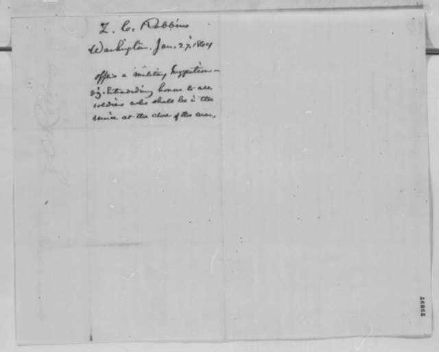 Zenas C. Robbins to Abraham Lincoln, Wednesday, January 27, 1864  (Plan to increase recruitment)