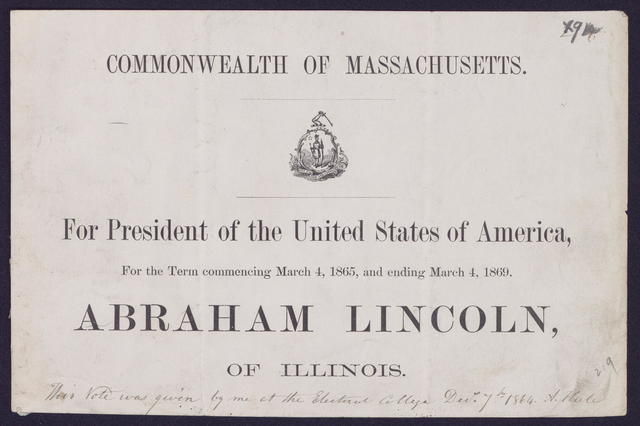 For President of the United States of America, For the term commencing March 4, 1869. Abraham Lincoln of Illinois.