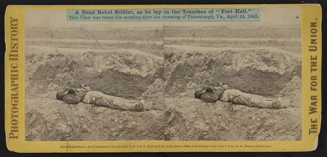 "A dead rebel soldier, as he lay in the trenches of ""Fort Hell"""