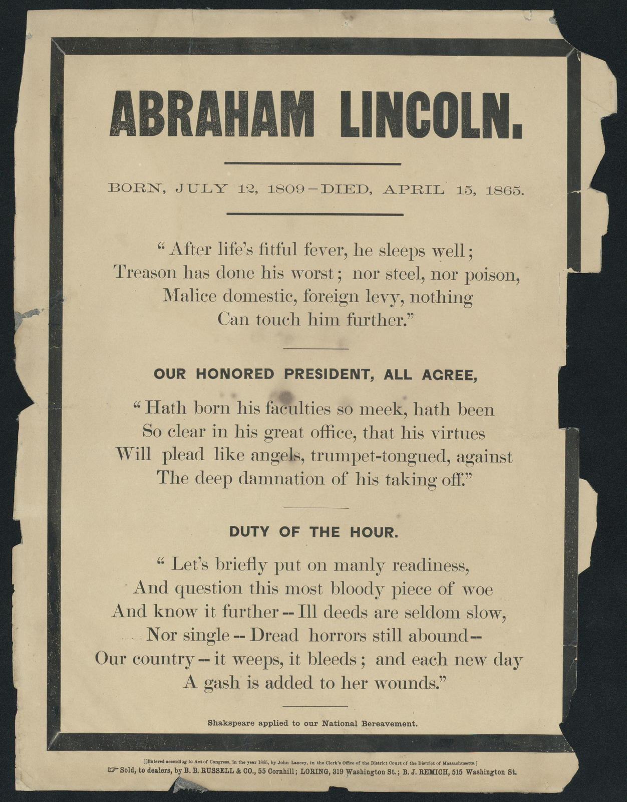 Abraham Lincoln. Born, July 12, 1809-died, April 15, 1865. Shakespeare applied to our national bereavement.