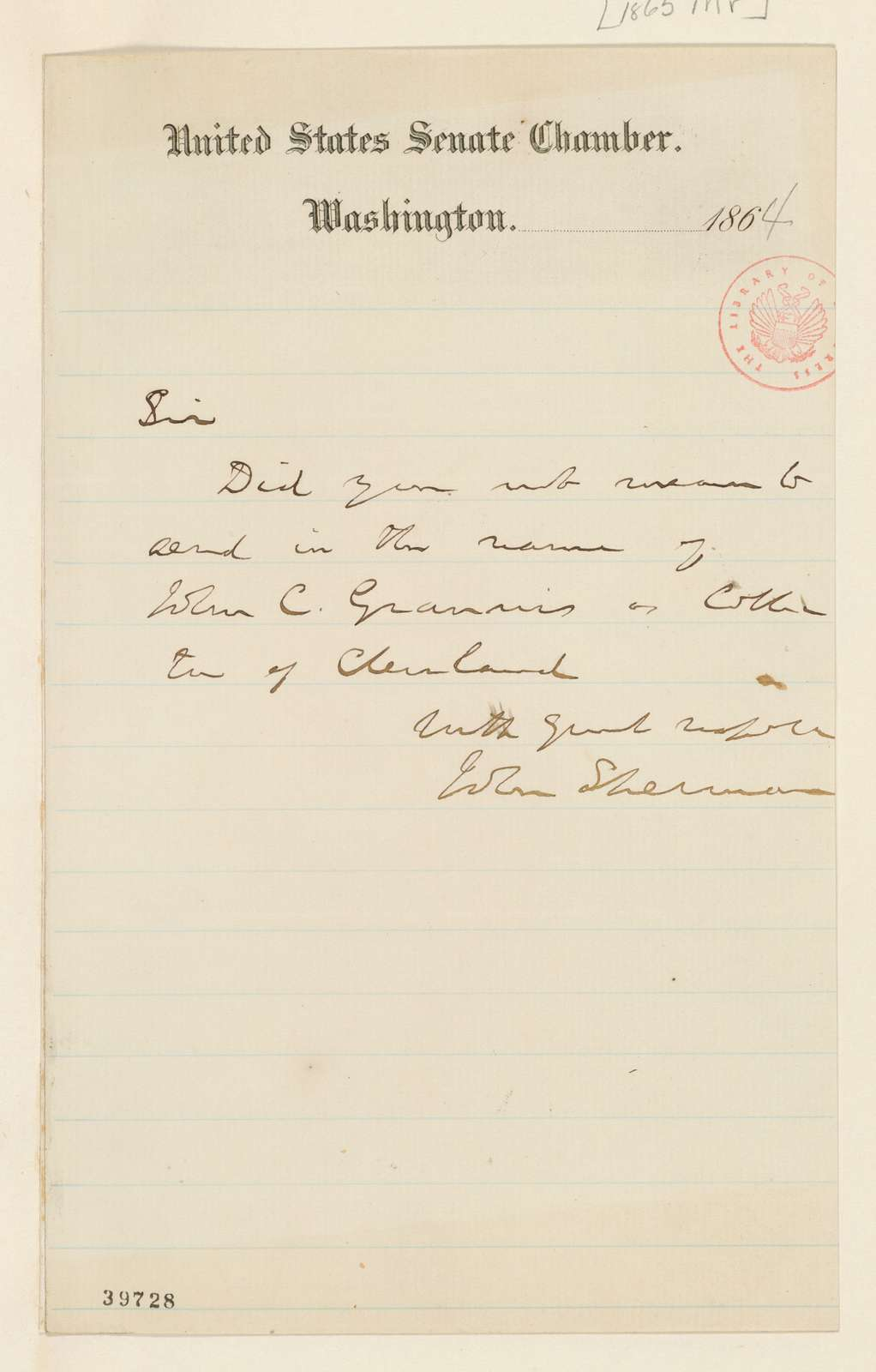 Abraham Lincoln papers: Series 1. General Correspondence. 1833-1916: John Sherman to Abraham Lincoln, March 1865 (Appointment of collector at Cleveland)